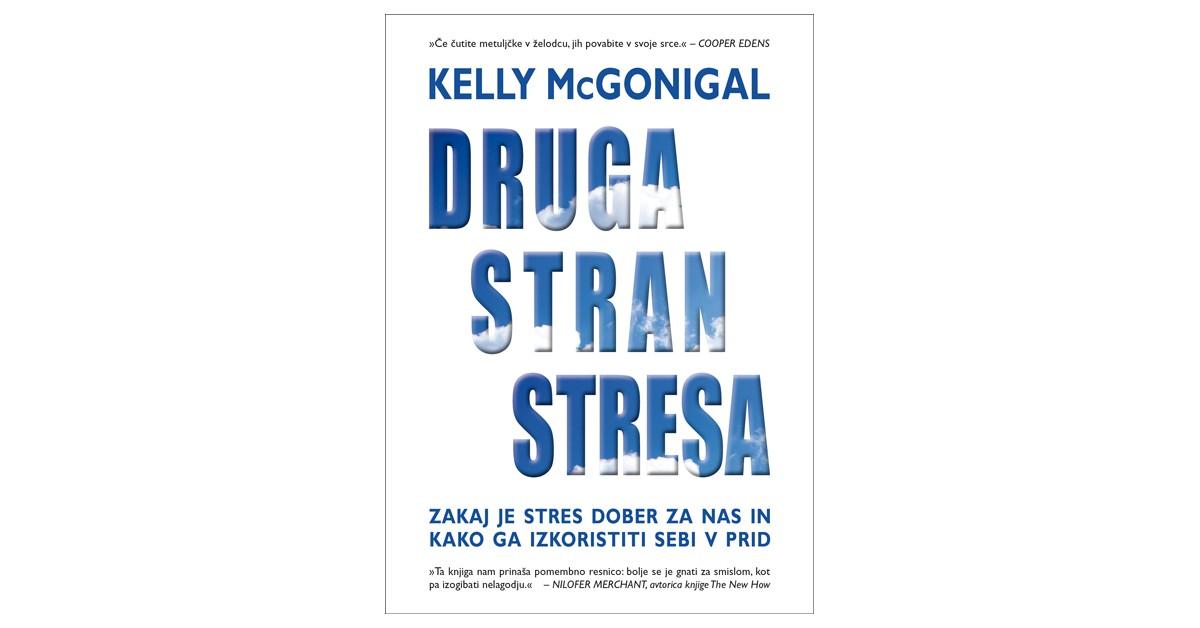 Druga stran stresa - Kelly McGonigal | Menschenrechtaufnahrung.org