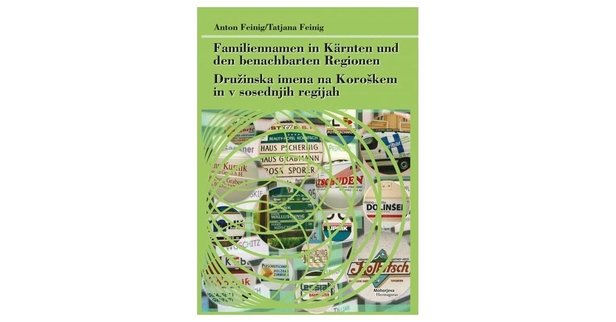 Družinska imena na Koroškem in v sosednjih regijah - Anton Feinig, Tatjana Feinig | Fundacionsinadep.org