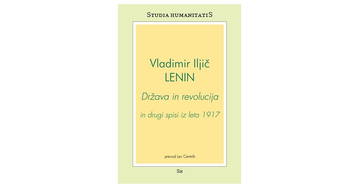 Država in revolucija in drugi spisi iz leta 1917 - Vladimir Il´ič Lenin | Fundacionsinadep.org