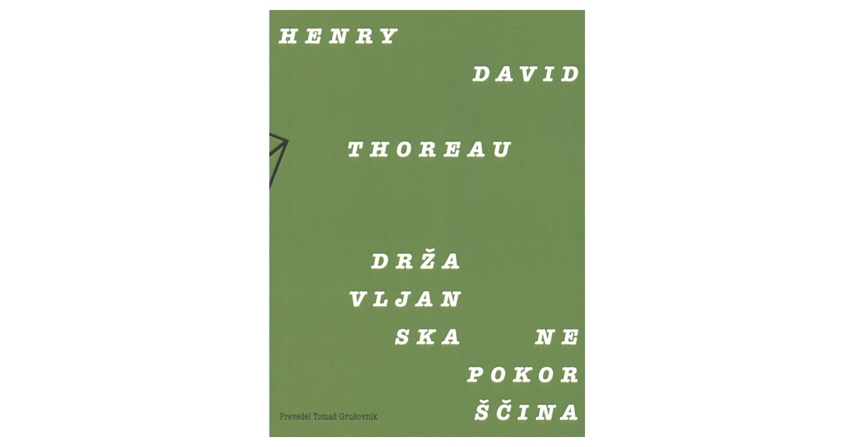 Državljanska nepokorščina - Henry David Thoreau   Fundacionsinadep.org