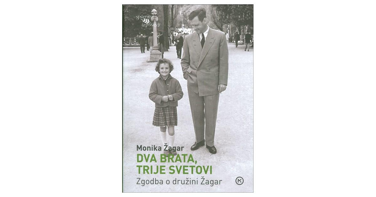 Dva brata, trije svetovi - Monika Žagar   Menschenrechtaufnahrung.org