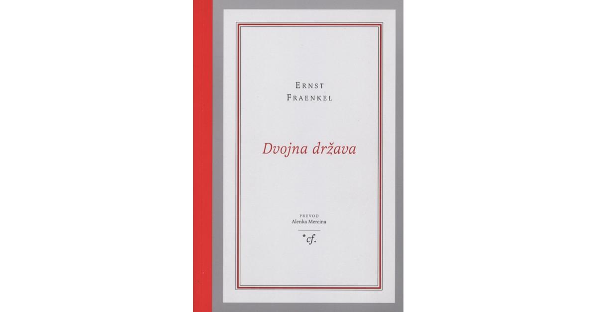 Dvojna država - Ernst Fraenkel | Fundacionsinadep.org
