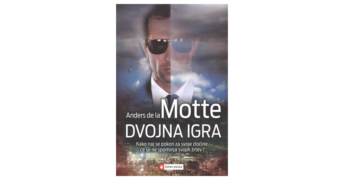 Dvojna igra - Anders de la Motte | Fundacionsinadep.org