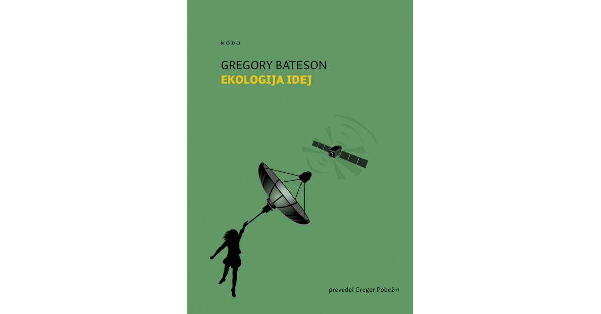 Ekologija idej - Gregory Bateson | Fundacionsinadep.org