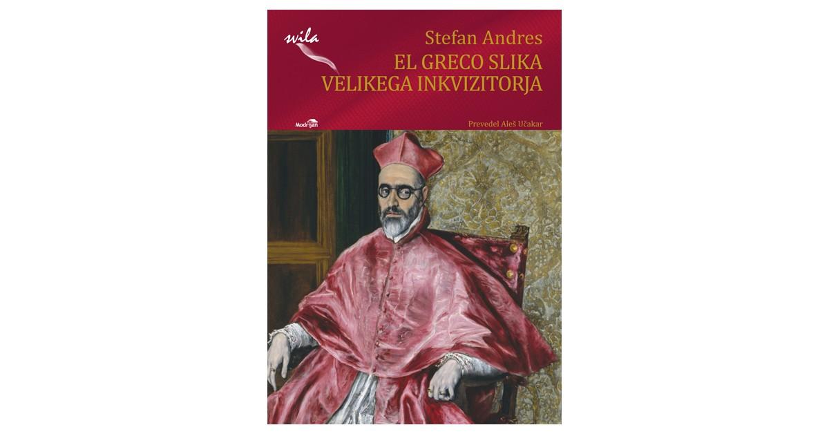 El Greco slika velikega inkvizitorja - Stefan Andres | Menschenrechtaufnahrung.org