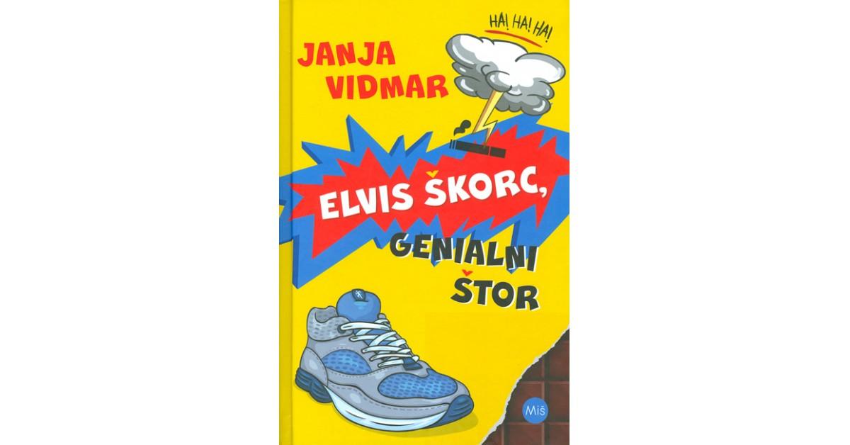 Elvis Škorc, genialni štor - Janja Vidmar | Menschenrechtaufnahrung.org