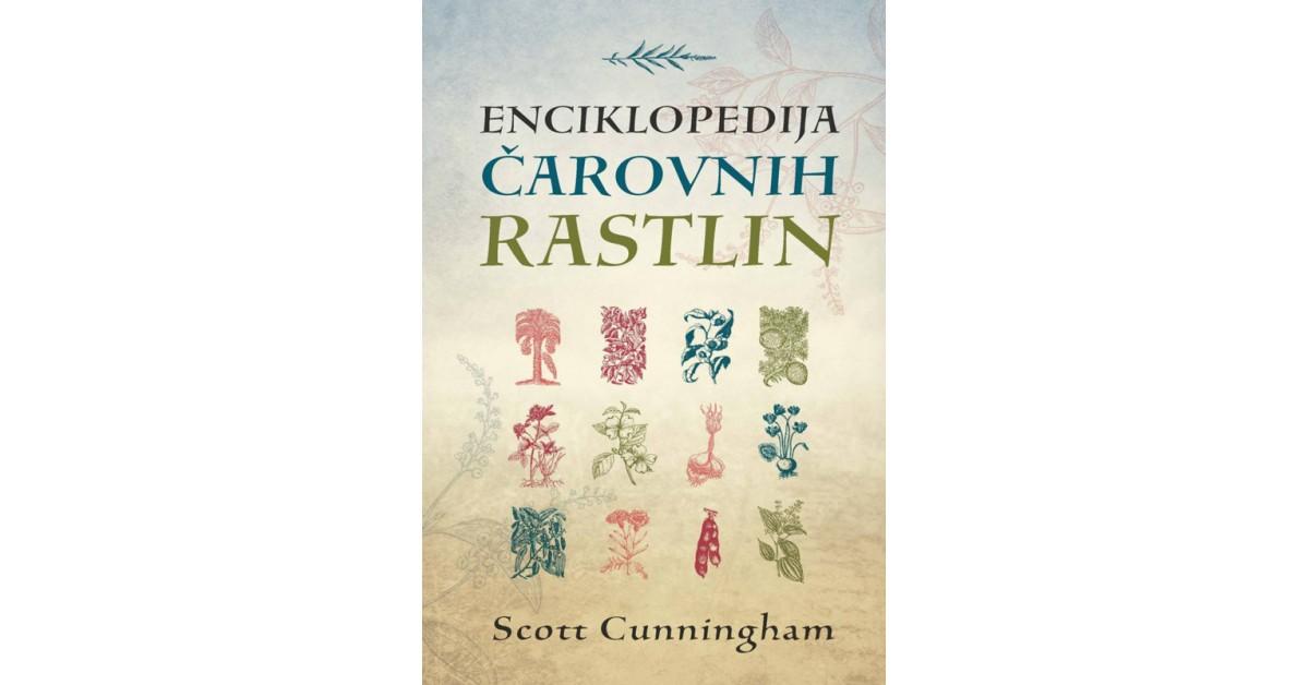 Enciklopedija čarovnih rastlin - Scott Cunningham | Fundacionsinadep.org