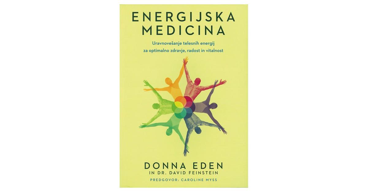 Energijska medicina - Donna Eden, David Feinstein   Menschenrechtaufnahrung.org
