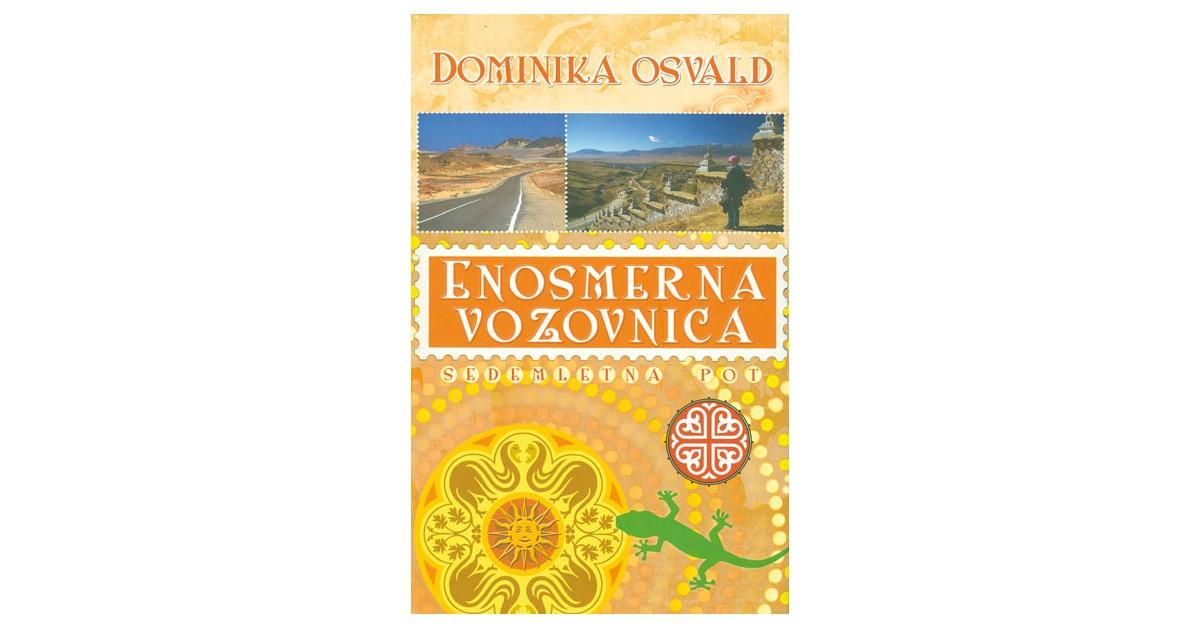 Enosmerna vozovnica - Dominika Osvald   Menschenrechtaufnahrung.org