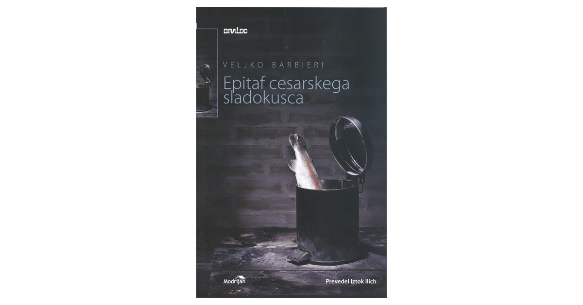 Epitaf cesarskega sladokusca - Veljko Barbieri   Menschenrechtaufnahrung.org
