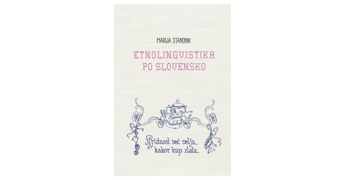 Etnolingvistika po slovensko - Marija Stanonik | Menschenrechtaufnahrung.org