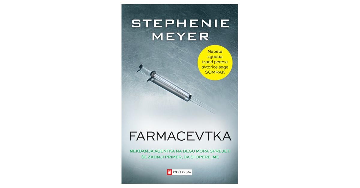 Farmacevtka - Stephenie Meyer | Fundacionsinadep.org