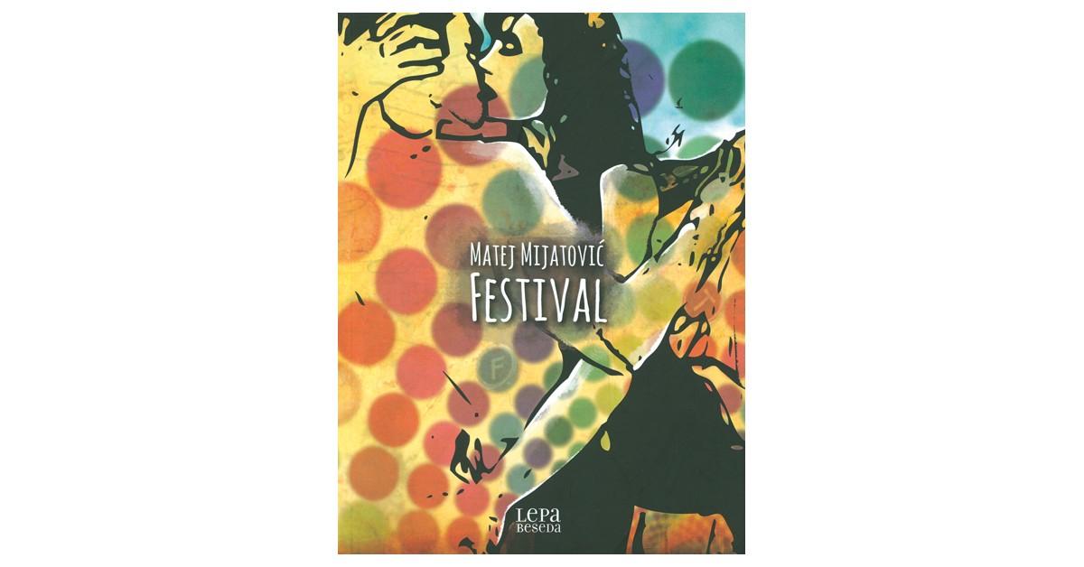 Festival - Matej Mijatović | Fundacionsinadep.org