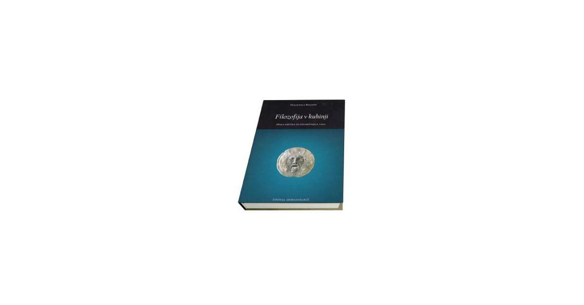 Filozofija v kuhinji - Francesca Rigotti | Menschenrechtaufnahrung.org