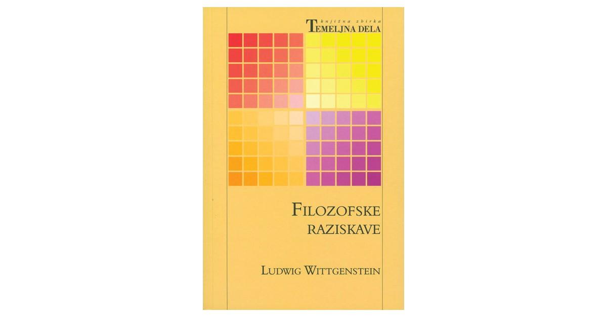 Filozofske raziskave - Ludvig Wittgenstein | Fundacionsinadep.org