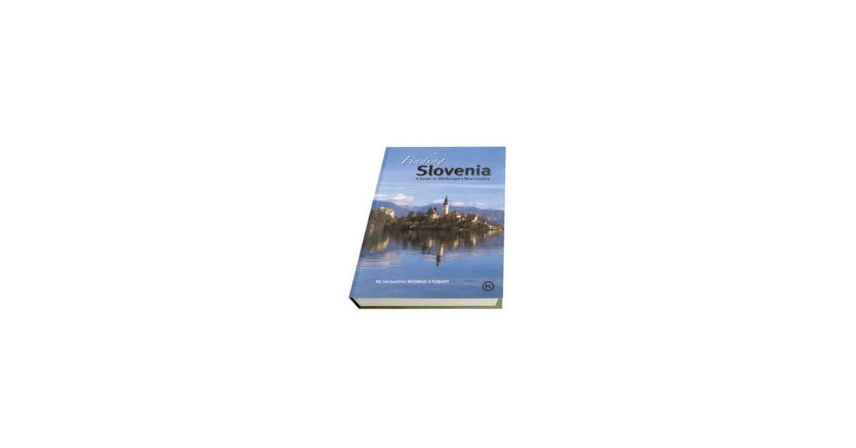Finding Slovenia - Jacqueline Widmar Stewart | Menschenrechtaufnahrung.org