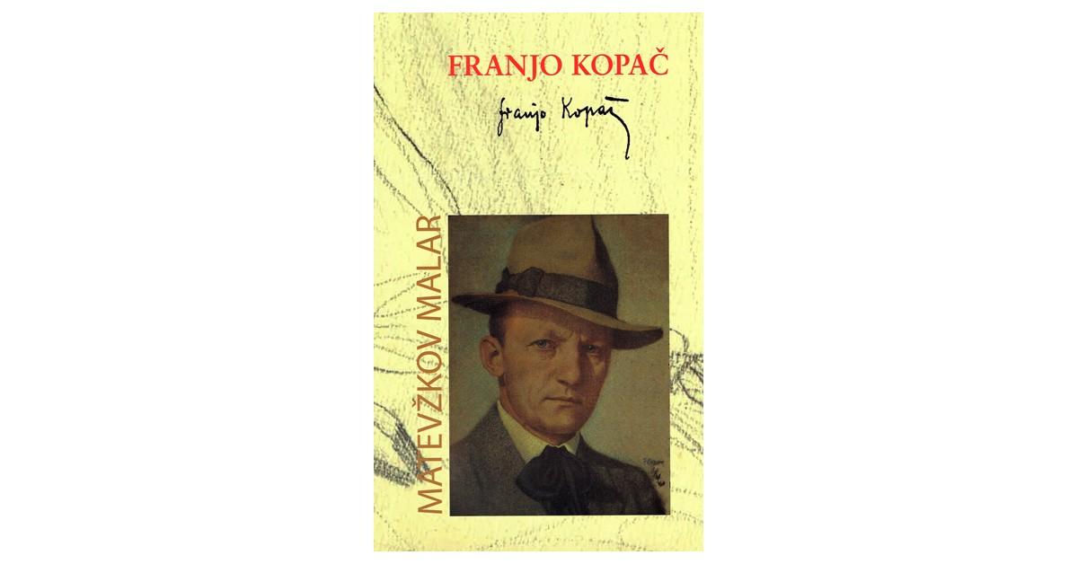 Franjo Kopač - Matevžkov malar - Franjo Kopač | Fundacionsinadep.org