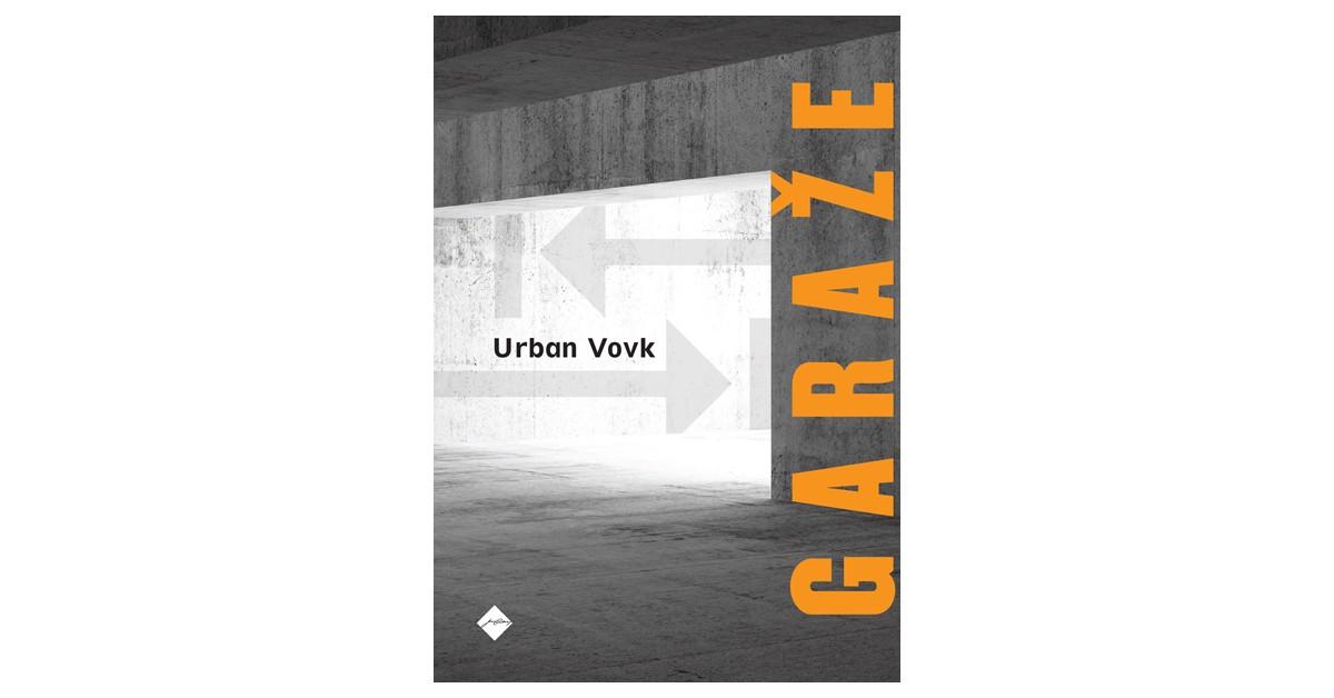 Garaže - Urban Vovk | Fundacionsinadep.org