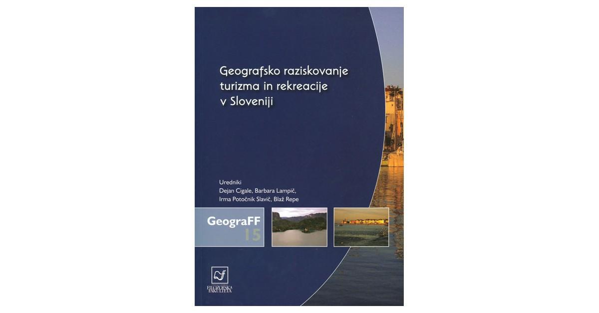 Geografsko raziskovanje turizma in rekreacije v Sloveniji