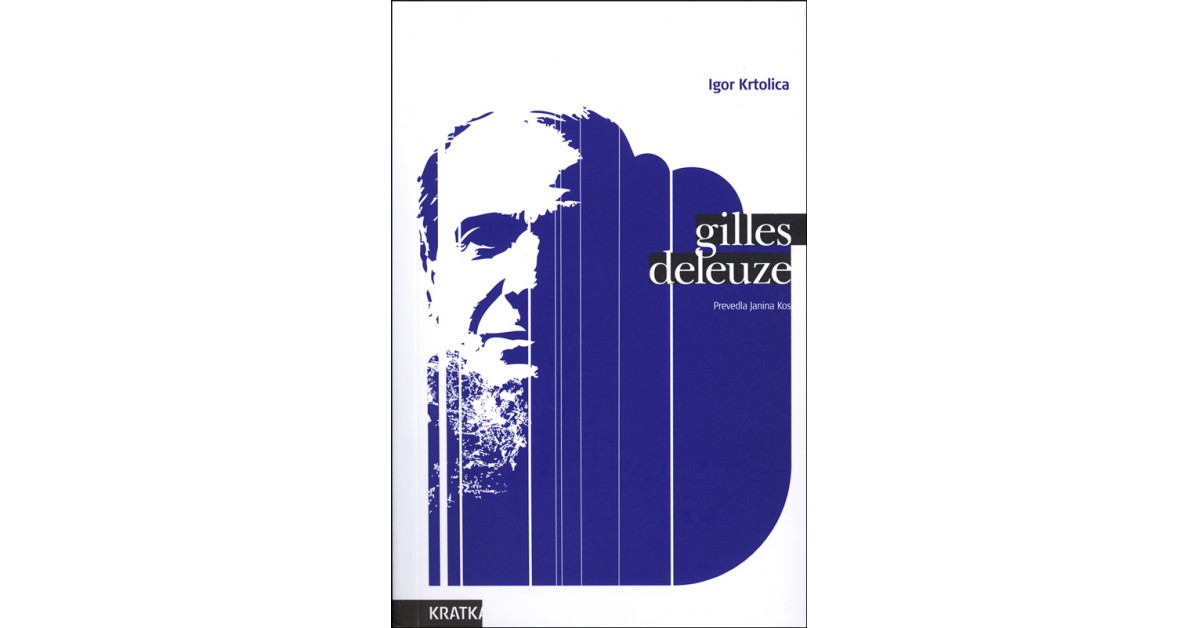 Gilles Deleuze - Igor Krtolica | Fundacionsinadep.org