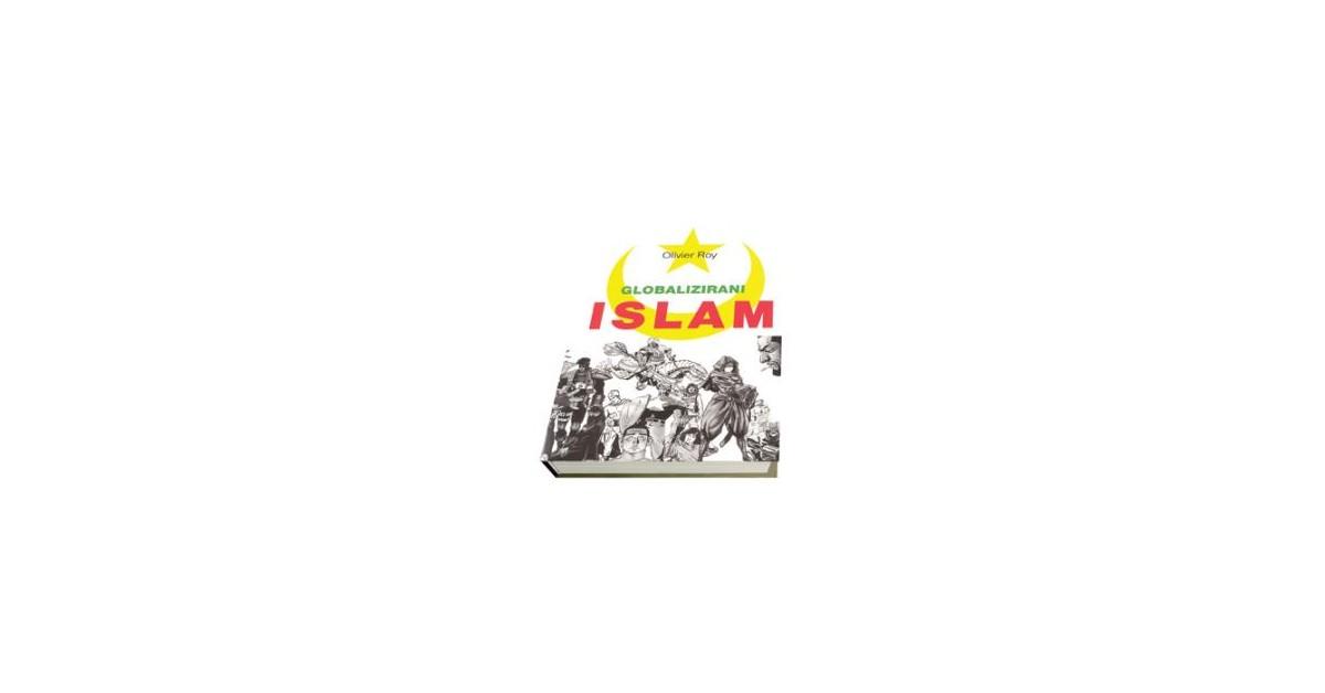 Globalizirani islam - Olivier Roy | Fundacionsinadep.org
