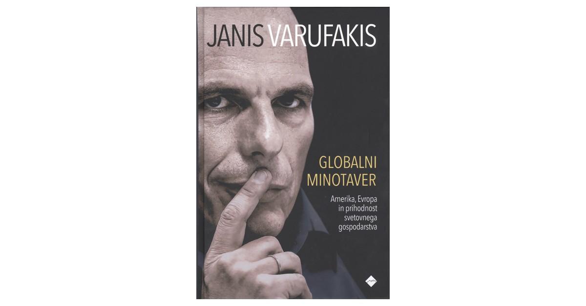 Globalni minotaver - Janis Varufakis | Menschenrechtaufnahrung.org