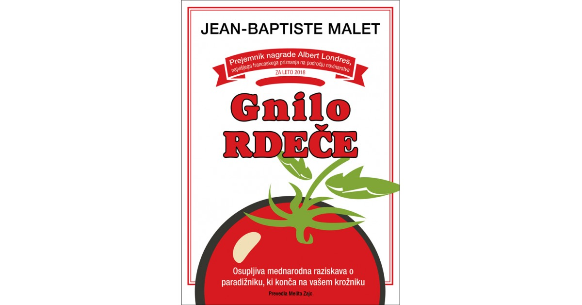 Gnilo rdeče - Jean-Baptiste Malet | Fundacionsinadep.org