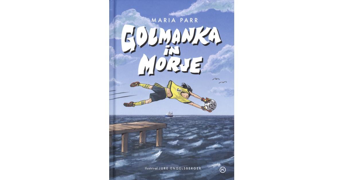 Golmanka in morje - Maria Parr | Fundacionsinadep.org