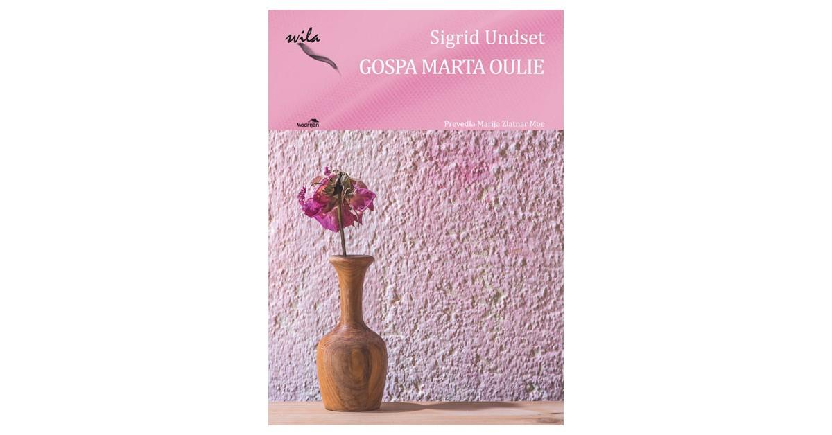 Gospa Marta Oulie - Sigrid Undset | Menschenrechtaufnahrung.org