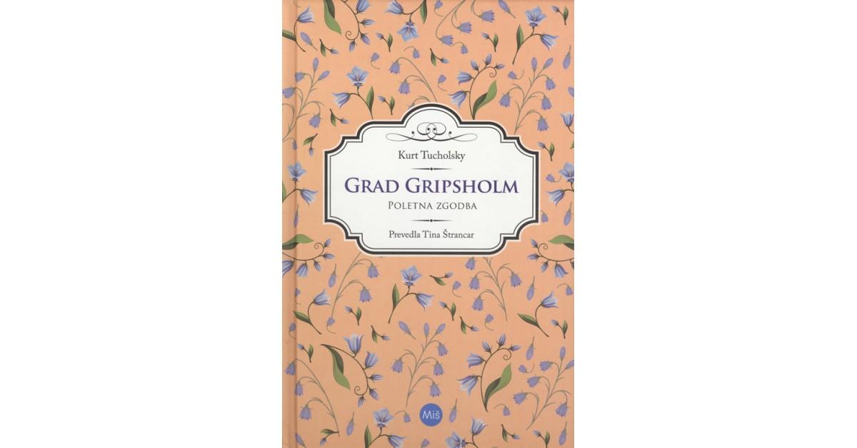 Grad Gripsholm - Kurt Tucholsky | Fundacionsinadep.org