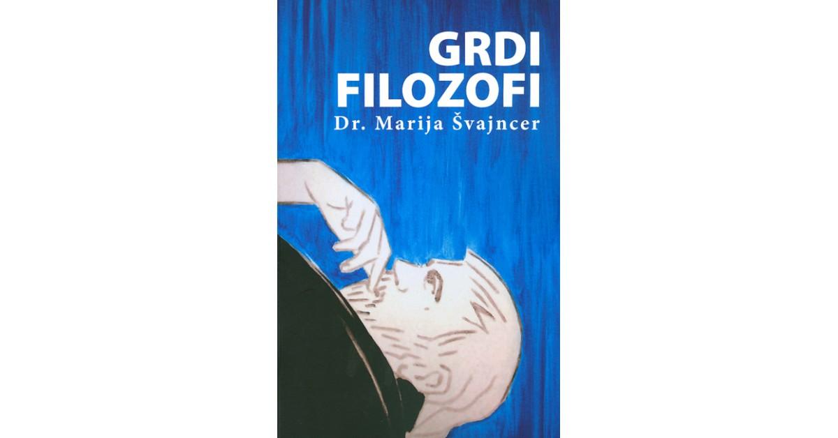 Grdi filozofi - Marija Švajncer | Menschenrechtaufnahrung.org