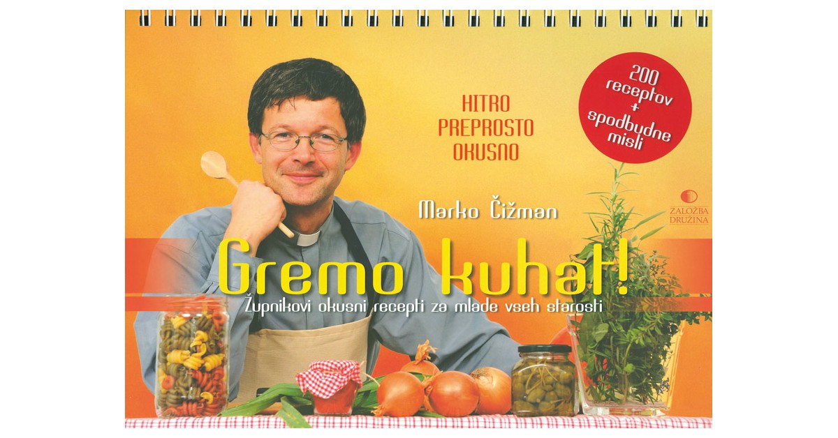 Gremo kuhat - Marko Čižman | Fundacionsinadep.org