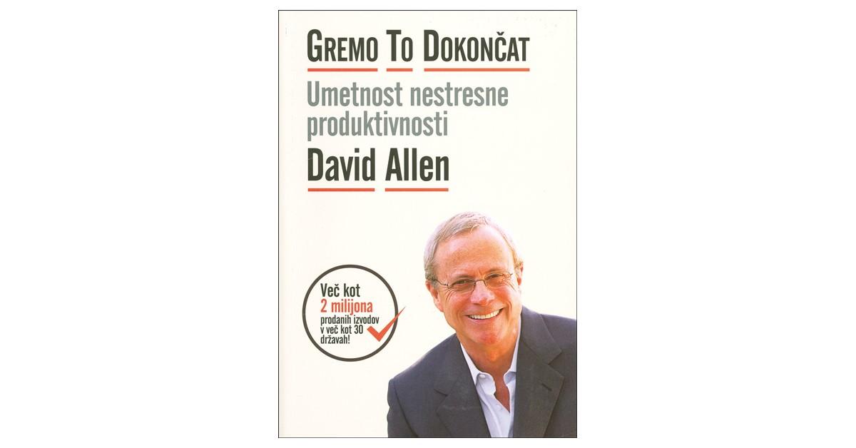 Gremo to dokončat - David Allen | Menschenrechtaufnahrung.org