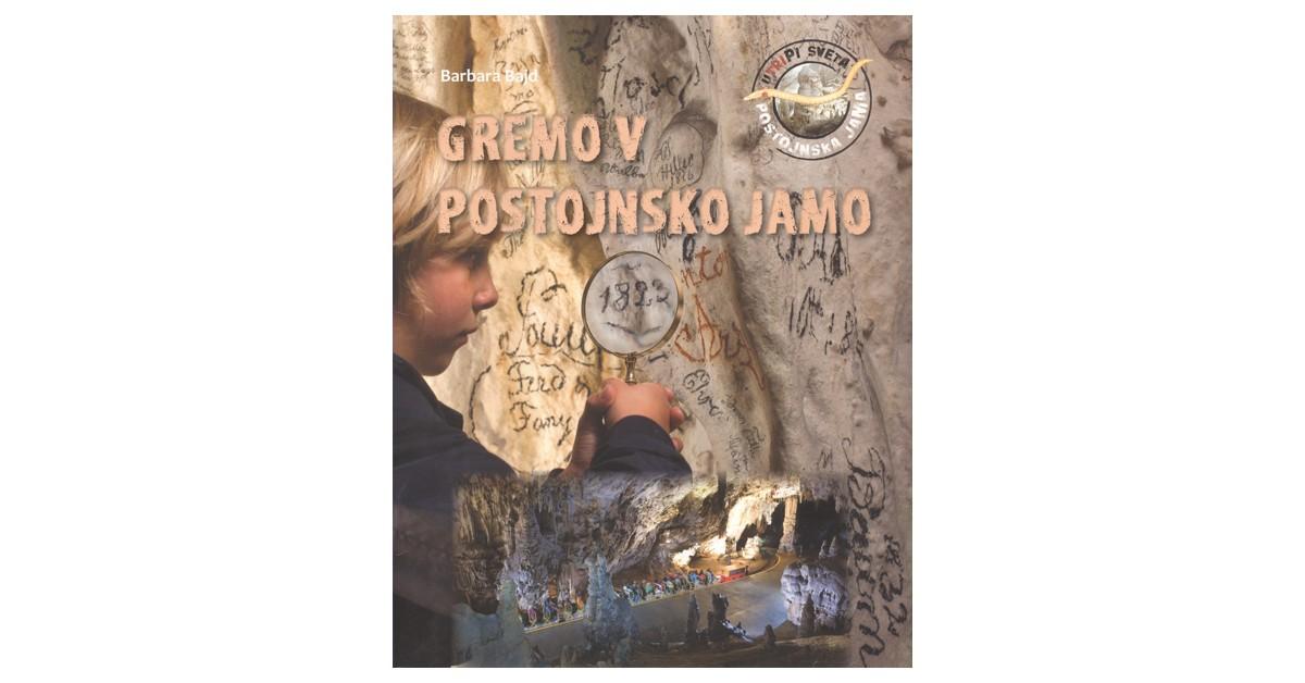 Gremo v Postojnsko jamo - Barbara Bajd | Fundacionsinadep.org