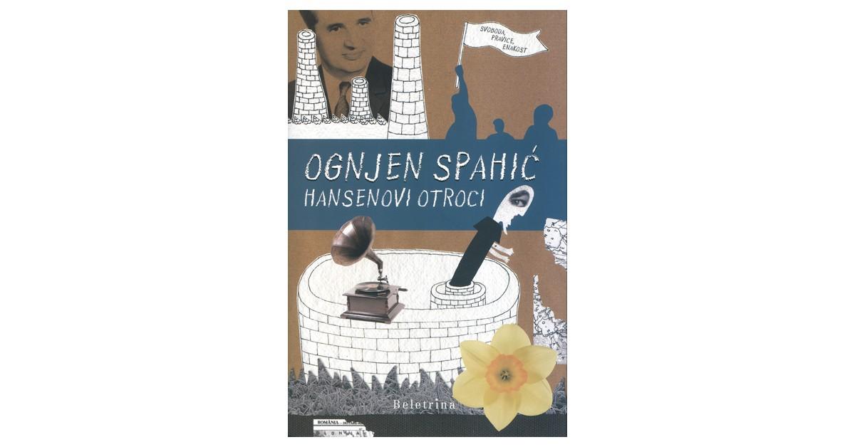 Hansenovi otroci - Ognjen Spahić | Fundacionsinadep.org
