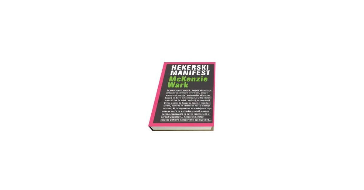 Hekerski manifest - McKenzie Wark | Fundacionsinadep.org