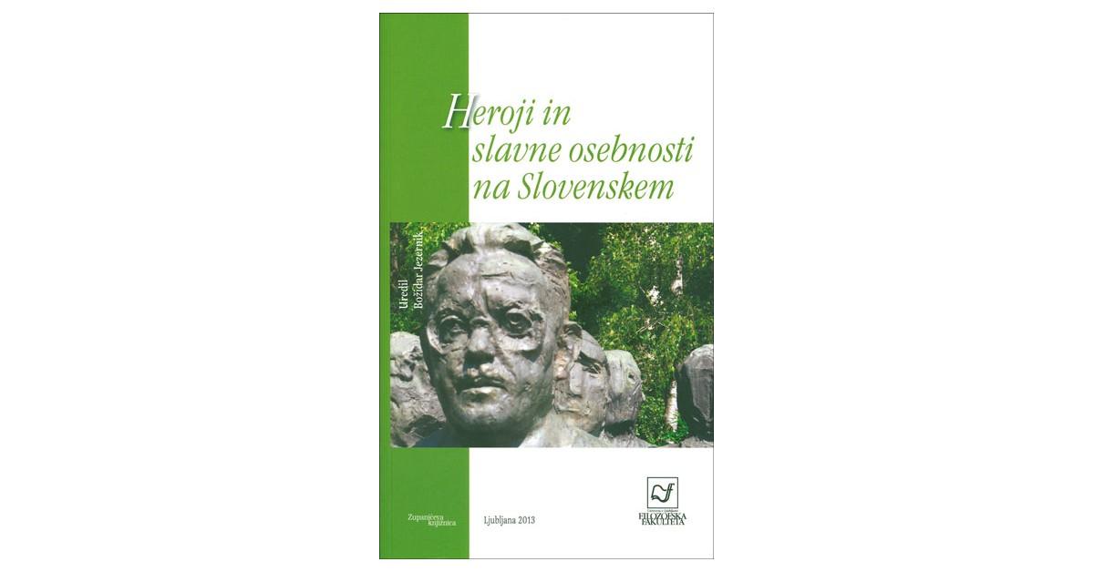 Heroji in slavne osebnosti na Slovenskem