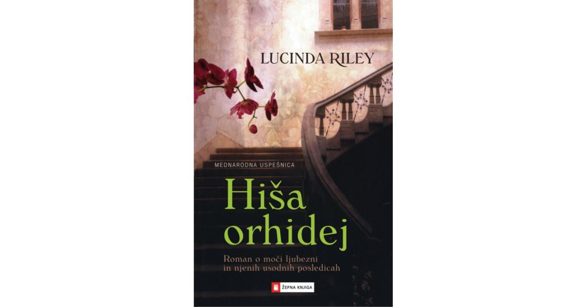 Hiša orhidej - Lucinda Riley   Menschenrechtaufnahrung.org