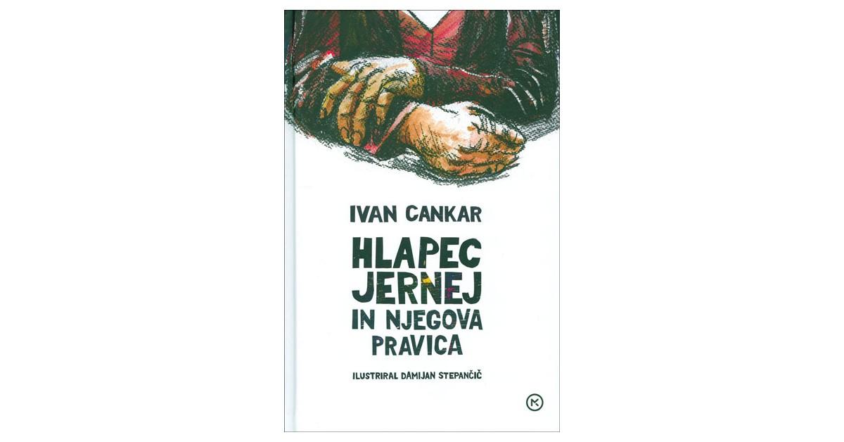 Hlapec Jernej in njegova pravica - Ivan Cankar | Fundacionsinadep.org
