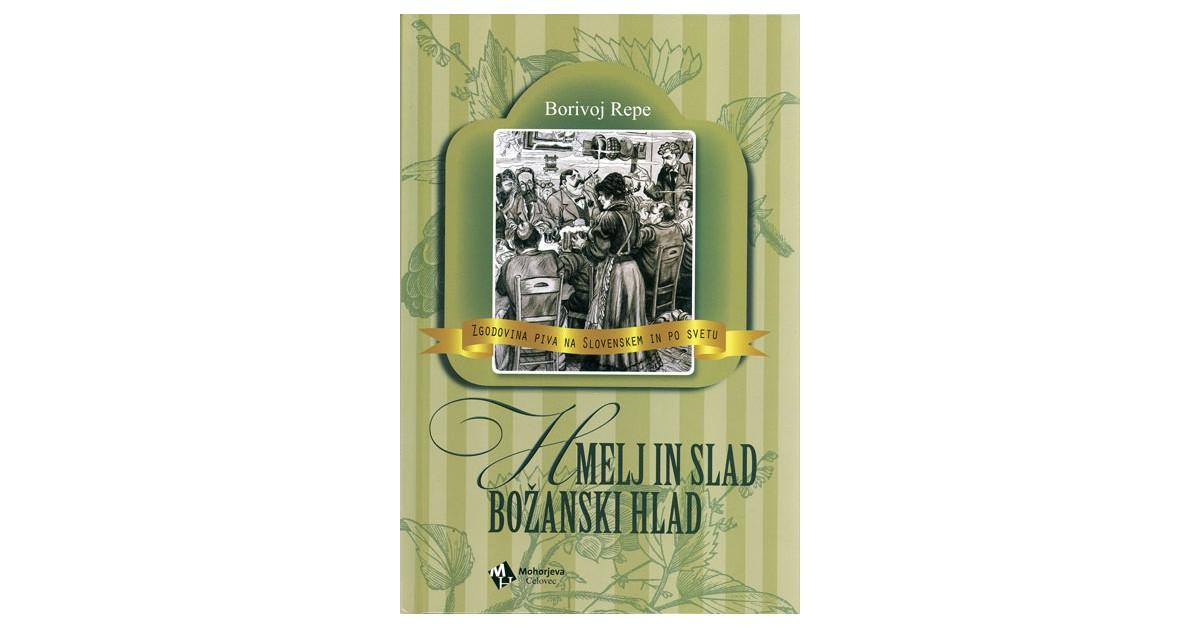 Hmelj in slad – božanski hlad - Borivoj Repe | Menschenrechtaufnahrung.org
