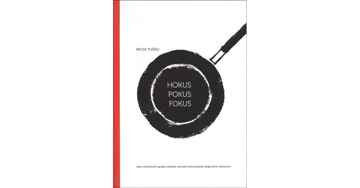 Hokus pokus: fokus - Mitja Tuškej | Fundacionsinadep.org