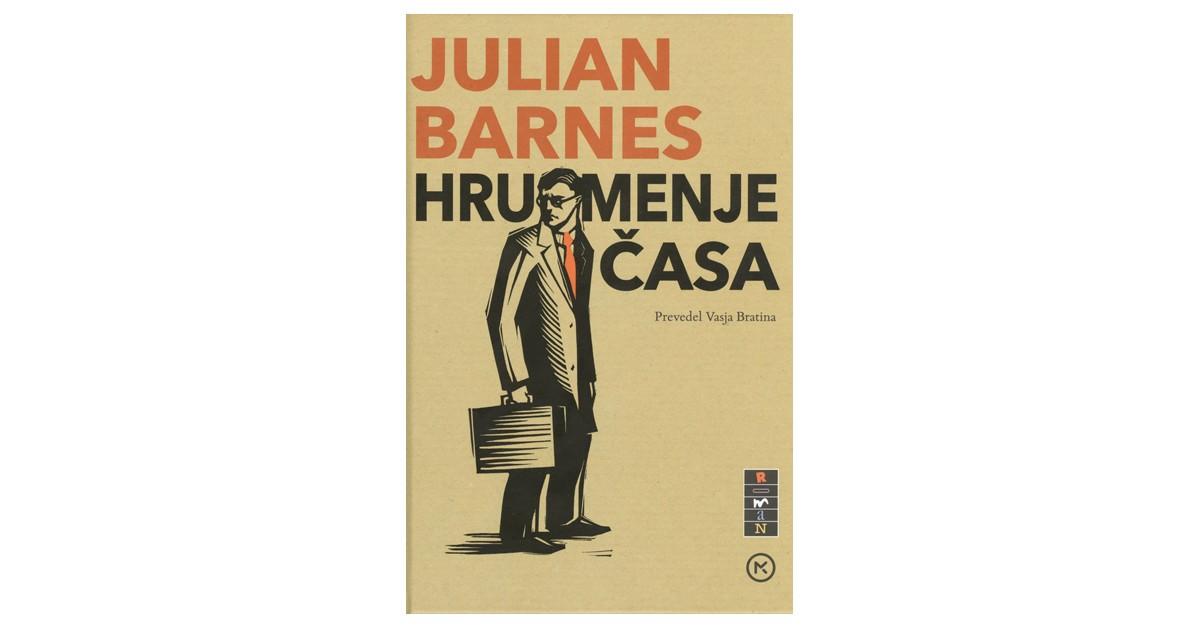 Hrumenje časa - Julian Barnes | Menschenrechtaufnahrung.org