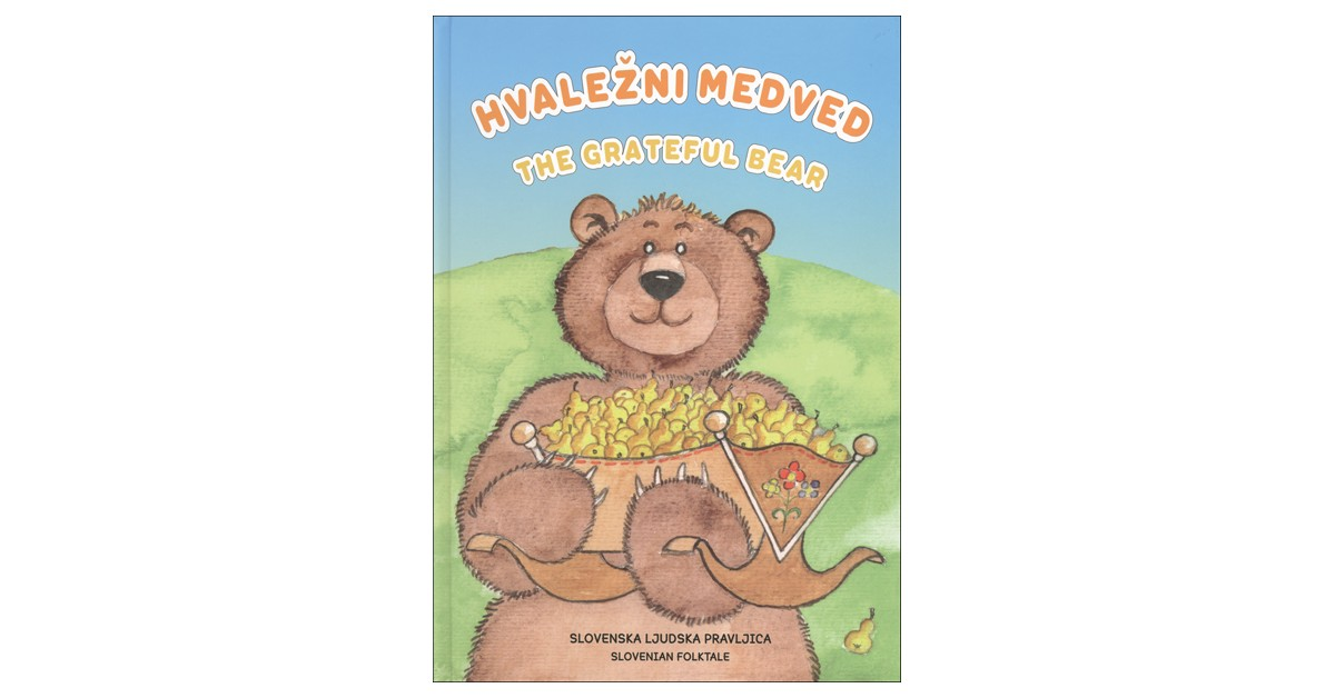Hvaležni medved/The grateful bear