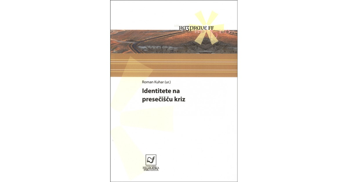Identitete na presečišču kriz - Roman Kuhar | Menschenrechtaufnahrung.org