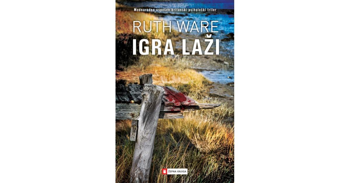 Igra laži - Ruth Ware | Menschenrechtaufnahrung.org