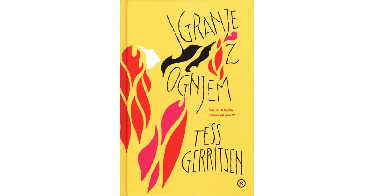 Igranje z ognjem - Tess Gerritsen | Menschenrechtaufnahrung.org