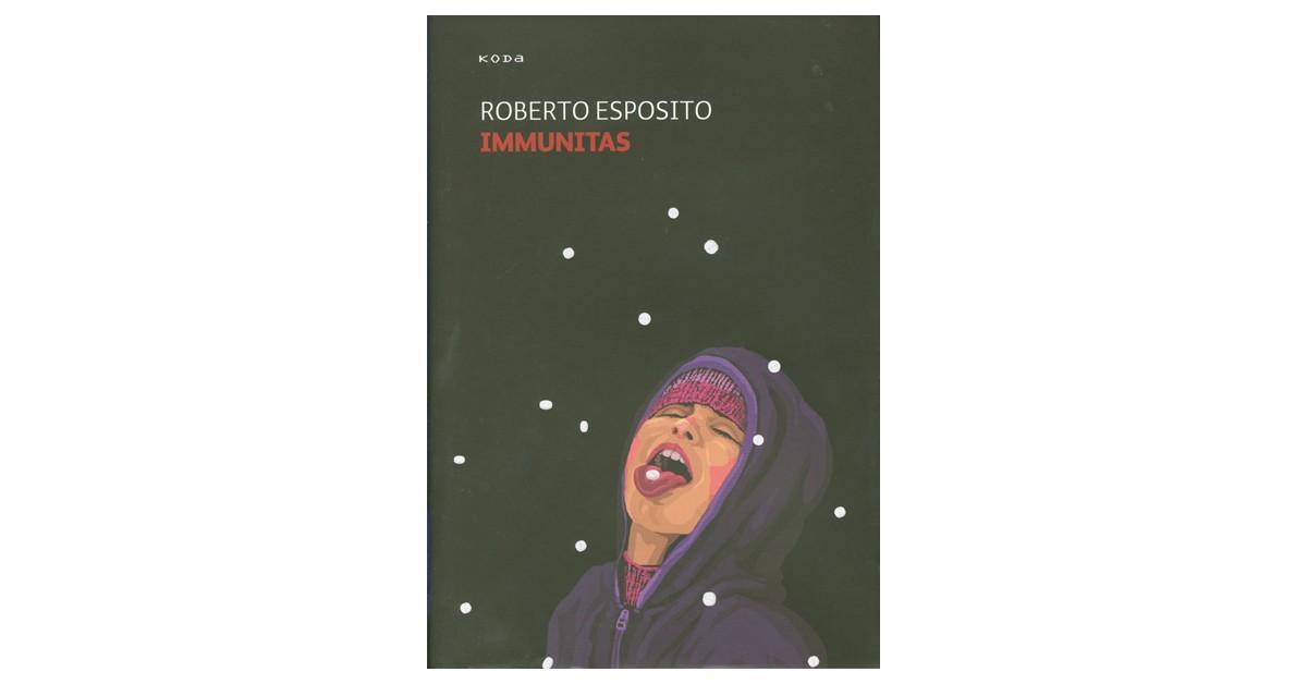 Immunitas - Roberto Esposito | Menschenrechtaufnahrung.org