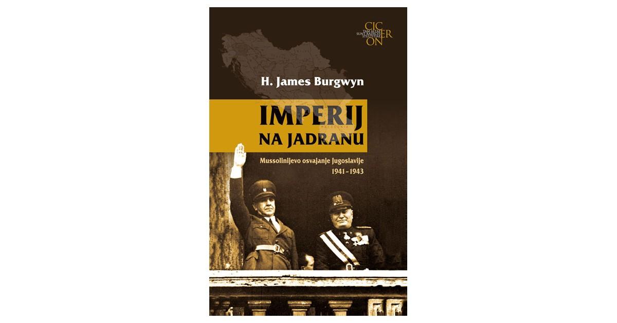 Imperij na Jadranu - James Burgwyn   Menschenrechtaufnahrung.org