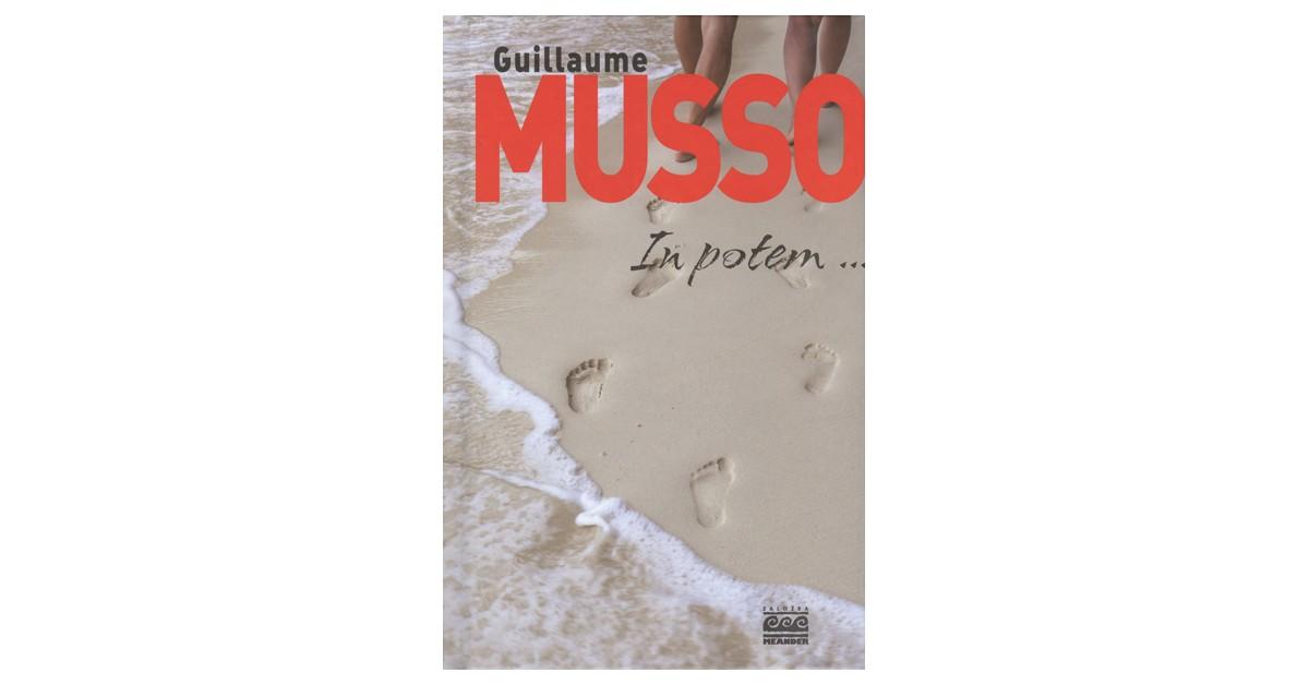 In potem ... - Guillaume Musso | Fundacionsinadep.org