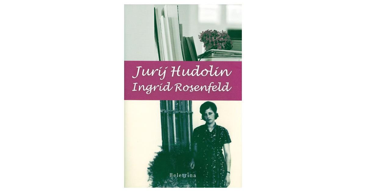 Ingrid Rosenfeld - Jurij Hudolin | Fundacionsinadep.org